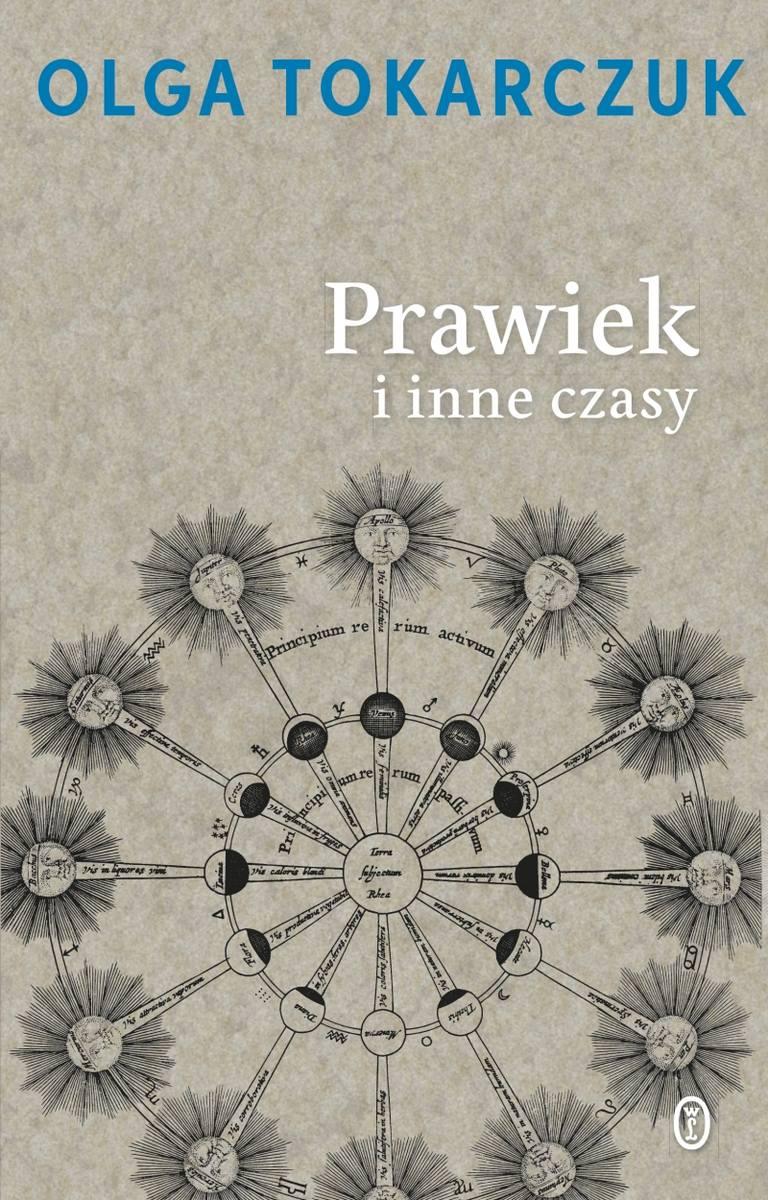 PRAWIEK I INNE CZASYW.A.B. Warszawa 1996Jeden z pierwszych tytułów Tokarczuk jest zgodnie oceniany mianem jednej z najgłośniejszych współczesnych polskich