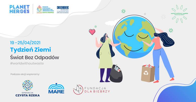 """""""Świat Bez Odpadów"""". Przyłącz się do akcji, posprzątaj swoją okolicę i wesprzyj organizacje ekologiczne"""