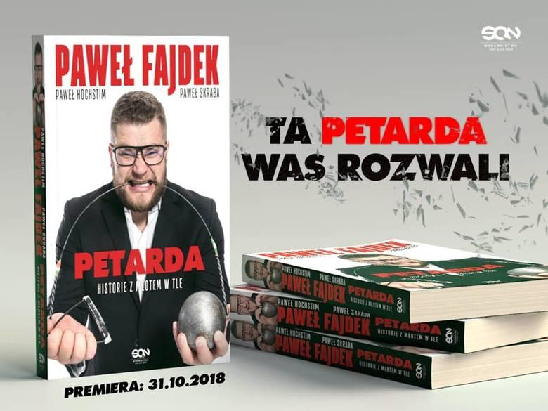 Petarda, czyli Paweł Fajdek (prawie) bez tajemnic