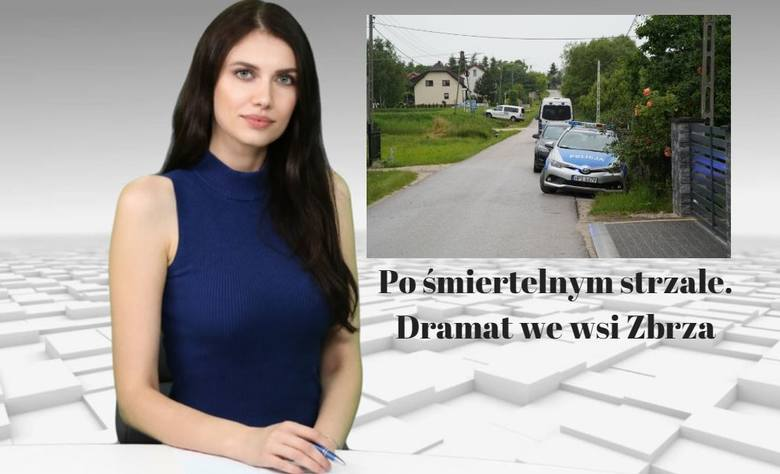 Po śmiertelnym strzale. Dramat we wsi Zbrza WIADOMOŚCI
