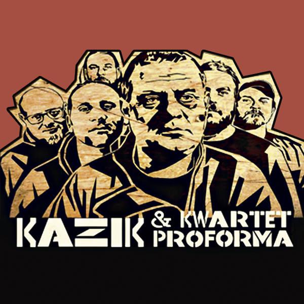 Kazik & Kwartet Proforma w Kieleckim Centrum Kultury. Mamy dla Was zaproszenia. Nie możecie tego przegapić!