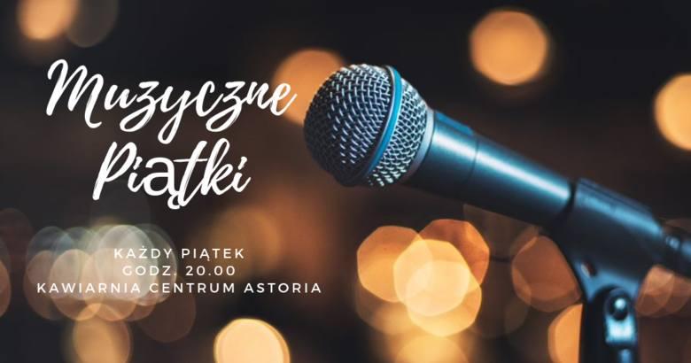 Muzyczny Piątek w Astorii - zaśpiewa Yulia Pecceu