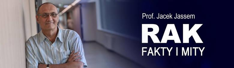 Genów nie da się oszukać. Dlatego trzeba się badać! RAK. FAKTY I MITY Prof. Jacek Jassem o mitach na temat metod leczenia raka
