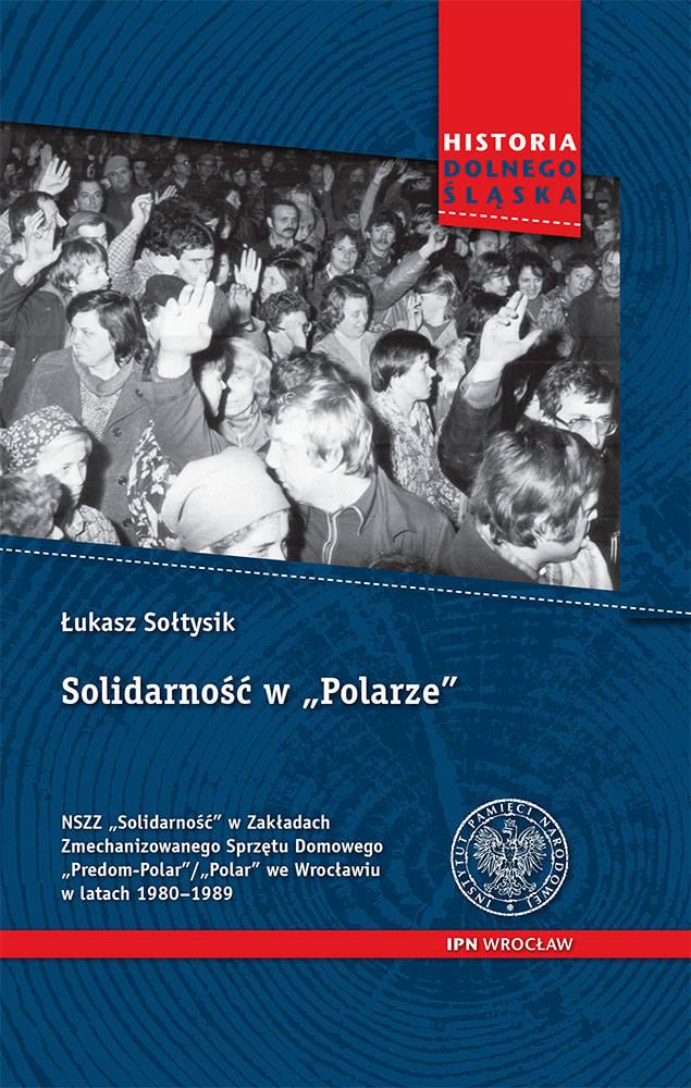 Okładka książki o Solidarności w zakładach POLAR