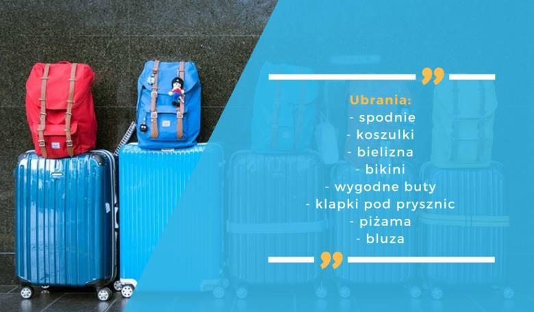 Jakie ubrania musimy zabrać?Co zabrać na wakacje? Lista rzeczy na wyjazd pozwoli nam bezstresowo się spakować!