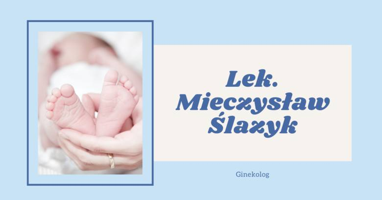 Lek. Mieczysław Ślazyk Ginekolog54 opinieadres: Łukasińskiego 41R/1, SzczecinBrak informacji o usługach i ich cenach.