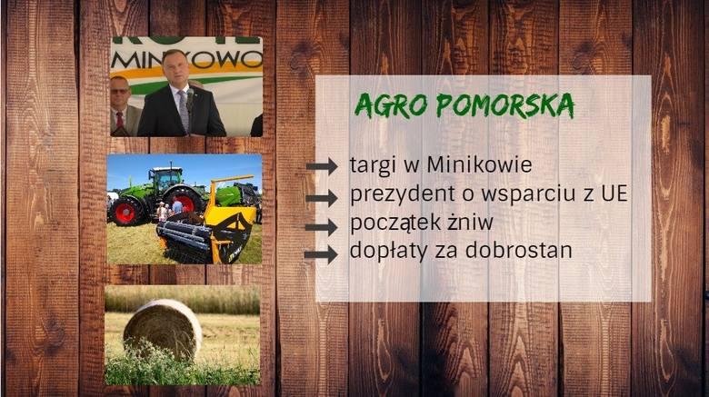 Nowe dopłaty do krów i świń, prezydent na targach i początek żniw w Agro Pomorska odc. 68 [wideo]