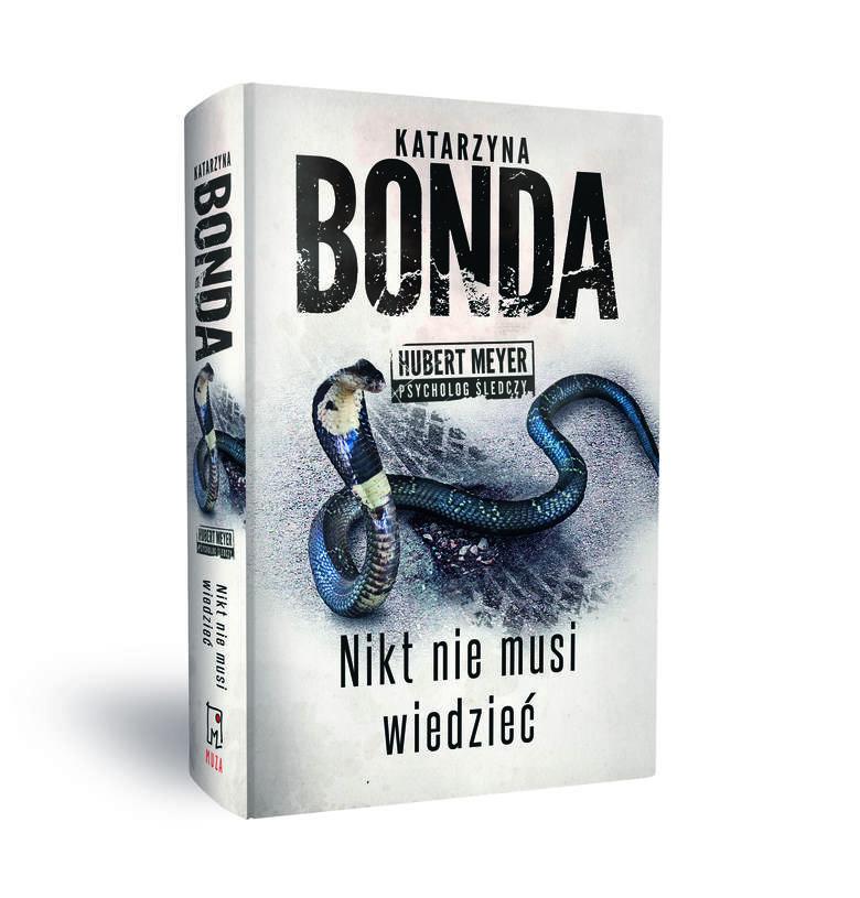 """""""Nikt nie musi wiedzieć"""" – najnowsza książka Katarzyny Bondy"""
