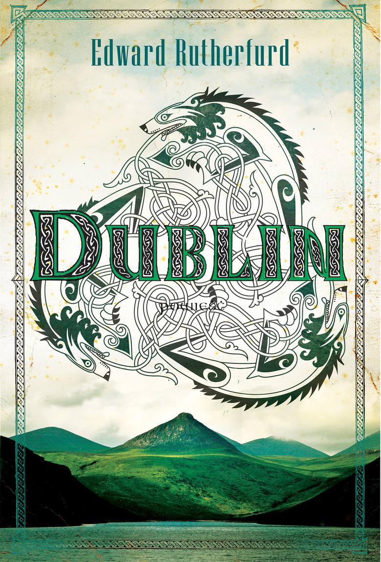 """Nie masz świątecznego prezentu dla babci i dziadka, którzy lubią literaturę piękną? Kup im najnowszą książkę Edwarda Rutherfurda """"Dublin"""" Ta epicka opowieść"""