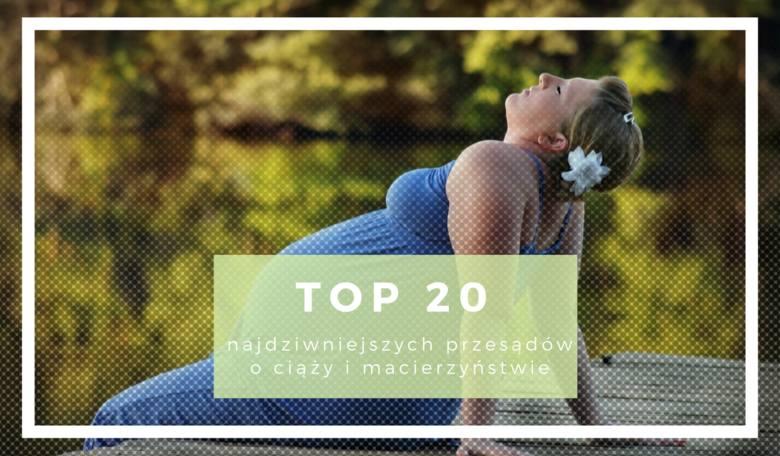 Nie jesteś dobrą matką, jeśli nie znasz tych przesądów. TOP 20 największych polskich dziwactw związanych z ciążą i macierzyństwem