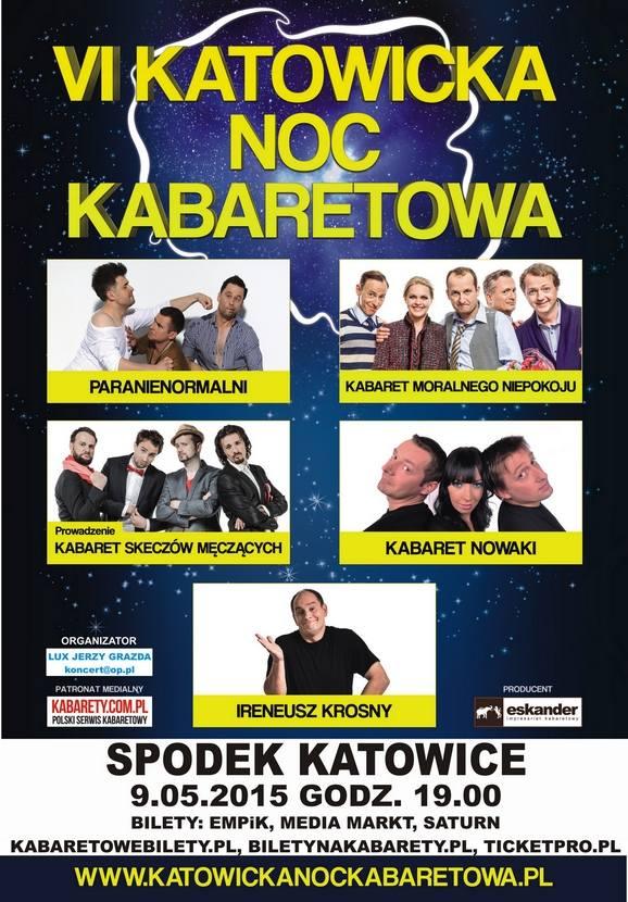 VI katowicka Noc Kabaretowa w SpodkuJuż w sobotę, 9 maja miłośnicy dobrej rozrywki w rodzimym wykonaniu powinni wybrać się do Spodka na VI katowicką