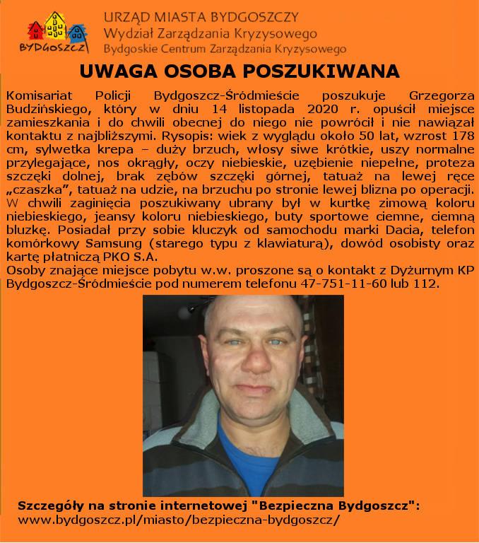 Zaginął bydgoszczanin. Policja i rodzina poszukuje pana Grzegorza Budzińskiego