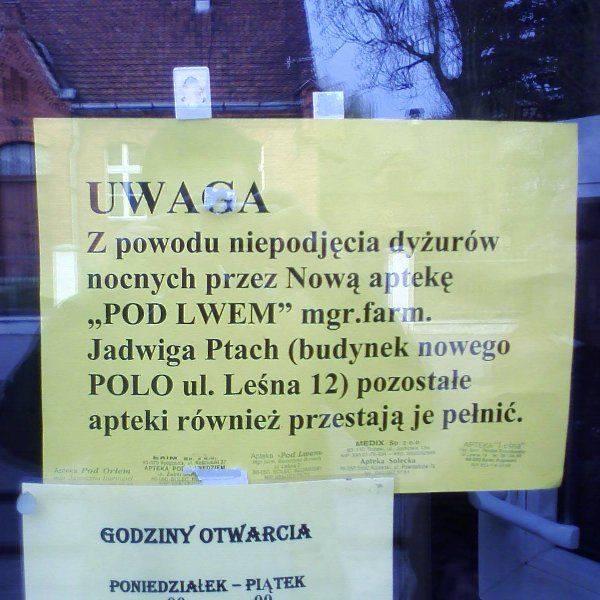 Takie wywieszki pojawiły się kilka dni temu we wszystkich -  poza jedną - aptekach w Solcu Kujawskim. Mieszkańcy są  zgorszeni wojną aptekarzy. W nagłych