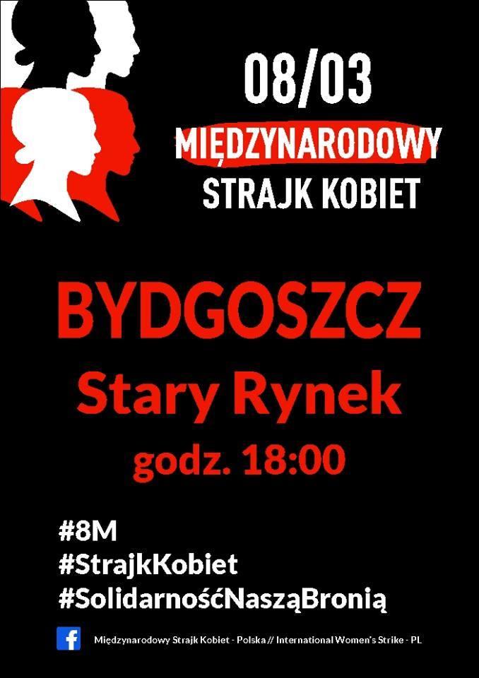 8 marca w 53 miastach Polski kobiety wyjdą na ulice. Także w Bydgoszczy