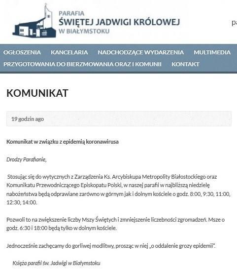 Decyzję o zwiększeniu liczby mszy podjęli już księża z parafii św. Jadwigi w Białymstoku.
