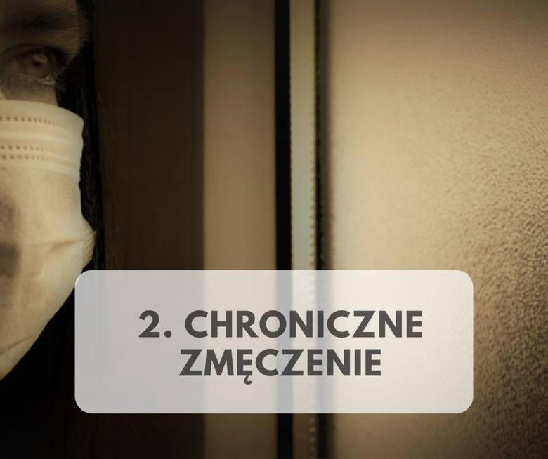2. CHRONICZNE ZMĘCZENIEJedną ze złych wiadomości na temat COVID-19 jest to, że nawet jeśli wyleczysz się z wirusa, możesz nie czuć się całkowicie zdrowym.