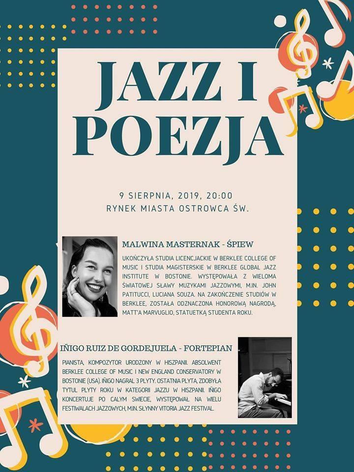 """Koncert """"Jazz i poezja""""Na koncert """"Jazz i poezja"""" zaprasza Malwina Masternak, pochodząca z Ostrowca absolwentka Berklee College of Music i Berklee Global"""
