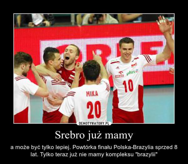 Siatkówka na demotywatorach czyli internauci dziękują za mecz Polska Niemcy