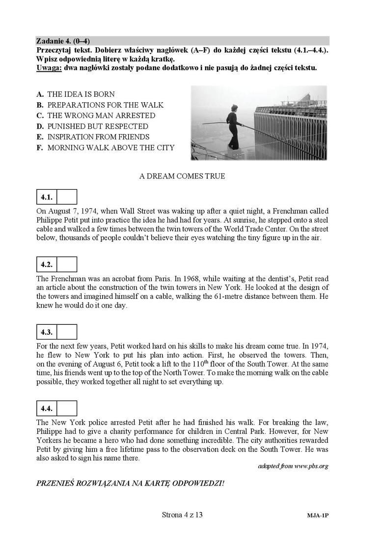 Zadanie 44.1. odpowiedź F4.2. odpowiedź A4.3. odpowiedź B4.4. odpowiedź DAngielski (podstawa) - kolejne arkusze i odpowiedzi na następnej stronie --