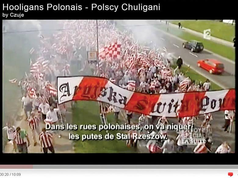 Film francuskiej telewizji zaczyna się od stwierdzenia, że obecnie najbardziej niebezpieczni stadionowi chuligani w Europie są z Polski. Jako przykład