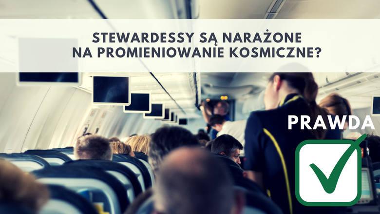 2. Stewardessy są narażone na promieniowanie kosmicznePrzeciętnie człowiek na Ziemi jest narażony na oddziaływanie różnego rodzaju promieniowania około
