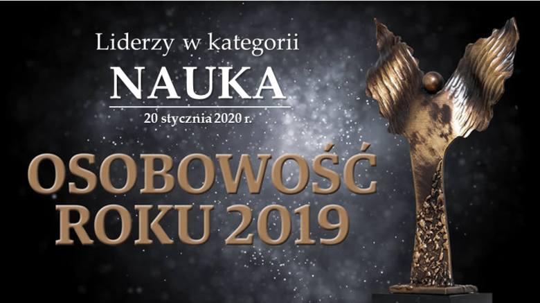 Osobowość Roku 2019! Oto liderzy rankingu w kategorii NAUKA