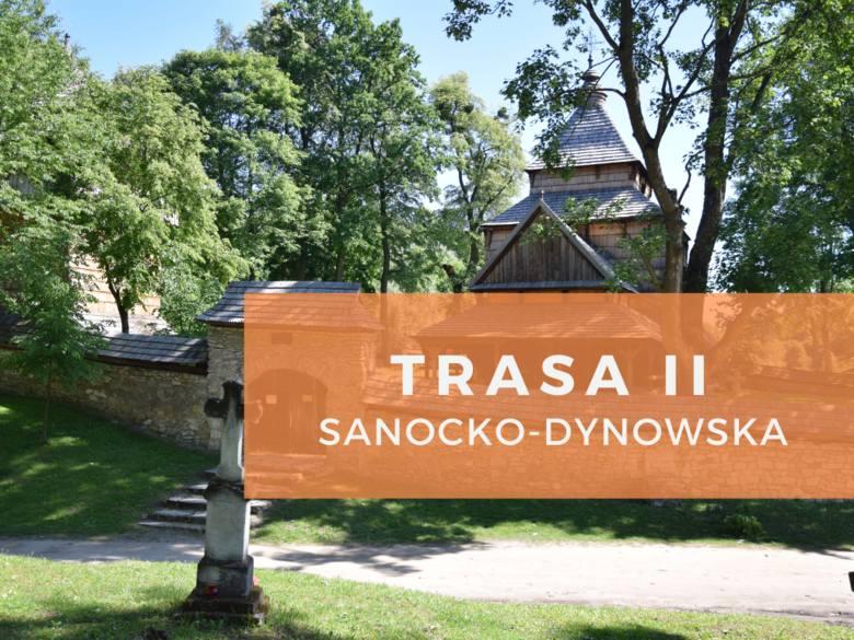 Trasa II - sanocko-dynowskaUlucz, Brzeżawa, Czerteż, Dobra Szlachecka, Hłomcza, Hołuczków, Jurowce, Mrzygłód, Obarzym, Piątkowa, Sanok, Siemuszowa, Tyrawa