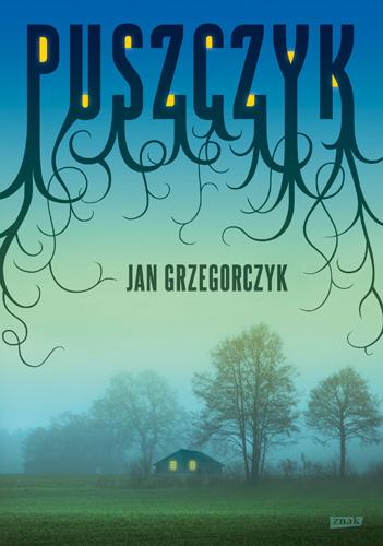 Nowa powieść Jana Grzegorczyka