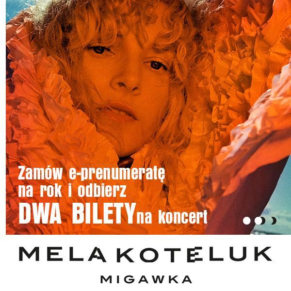 "Podwójne bilety na koncert ""Migawka"" Meli Koteluk"