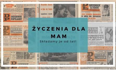 Z okazji Dnia Matki, jak co roku, życzymy mamom, mamusiom i mateńkom - wszystkiego najlepszego. Tak przez lata brzmiały życzenia dla mam w Dzienniku