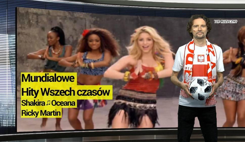 Film do artykułu: TOP MUZYCZNY | Shakira, Oceana, Ricky Martin, zobacz najlepsze piłkarskie piosenki
