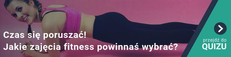 Czas się poruszać! Jakie zajęcia fitness powinnaś wybrać? My wiemy! QUIZ