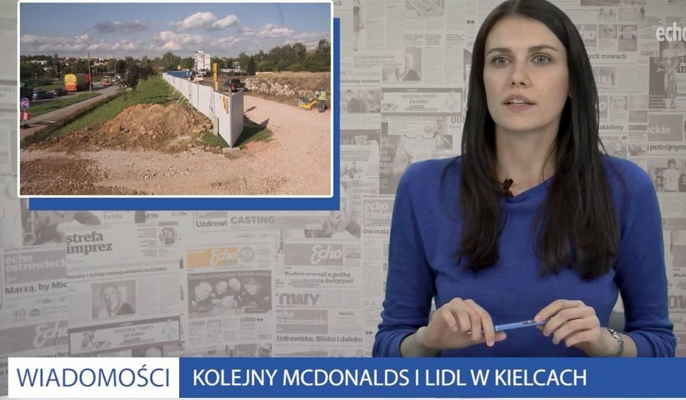 Film do artykułu: Nowy McDonald's i Lidl w Kielcach [ZOBACZ WIADOMOŚCI]