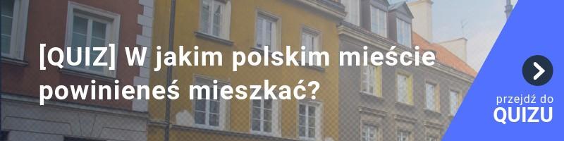[QUIZ] W jakim polskim mieście powinieneś mieszkać?
