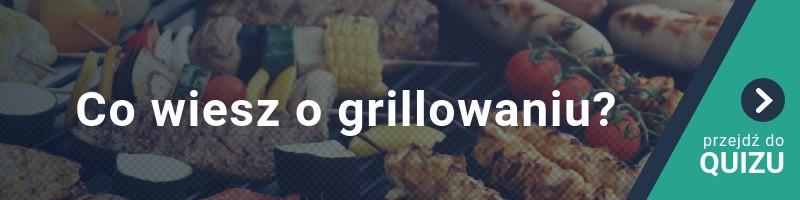 Co ty wiesz o grillowaniu? [QUIZ]