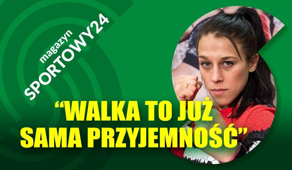 Film do artykułu: MAGAZYN SPORTOWY24 z Joanną Jędrzejczyk. Mistrzyni opowiada o swojej karierze