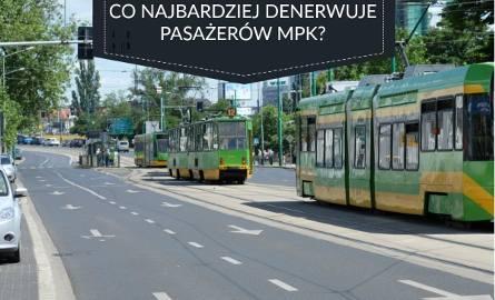 Co najbardziej denerwuje pasażerów MPK Poznań? Lista problemów jest długa. My wybraliśmy te powtarzające się najczęściej. Oto 10 rzeczy, których nie