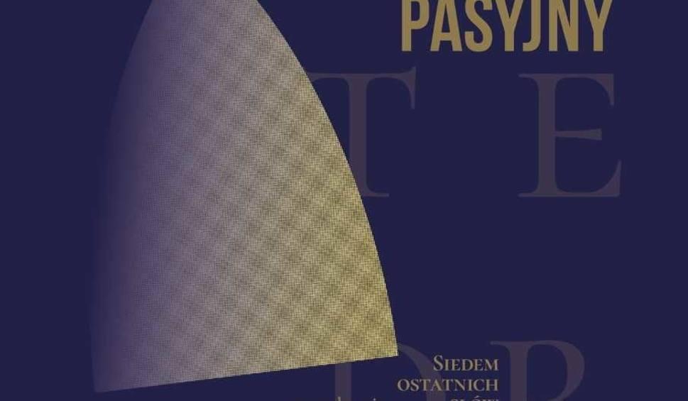 Film do artykułu: Koncert pasyjny w katedrze we Włocławku. W gronie wykonawców Jerzy Zelnik i Baltic Neopolis Ensemble
