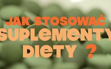 Jak stosować suplementy diety?