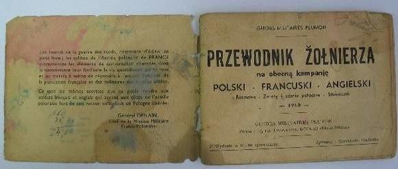 Polsko – angielsko – francuski przewodnik dla żołnierzy Polskich Sił Zbrojnych. Zawierał słówka, zwroty i porady praktyczne w trzech językach