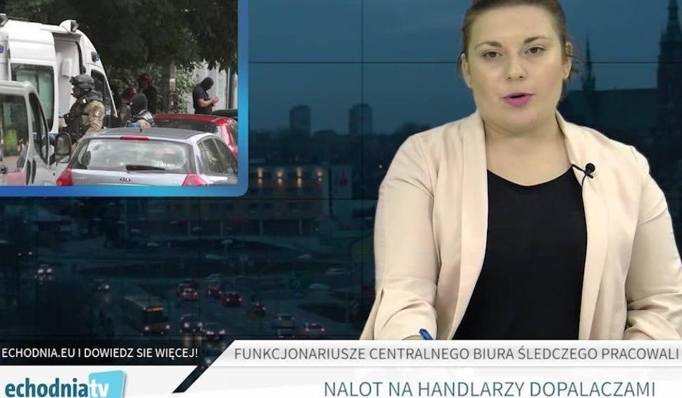 Film do artykułu: Wiadomości Echa Dnia. Nalot CBŚ na Kielce i Ostrowiec. Zdradzamy tajemnice akcji