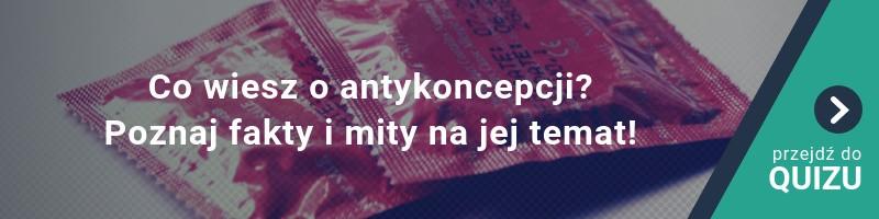 Co wiesz o antykoncepcji? Poznaj fakty i mity na jej temat!?