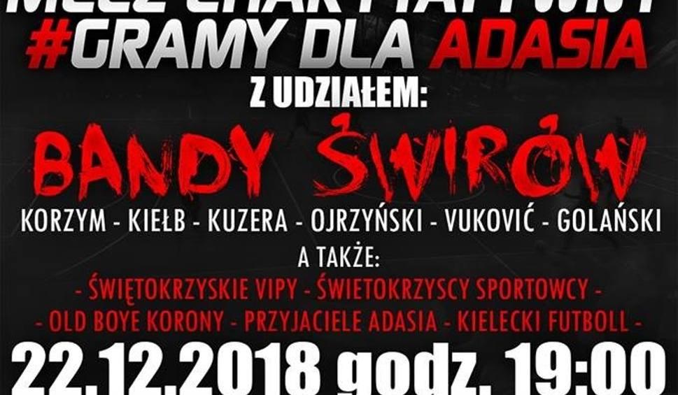 Film do artykułu: Nie tylko Banda Świrów z Korony zagra 22 grudnia w Kielcach dla Adasia. Szykuje się niesamowity turniej!
