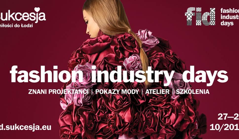 Film do artykułu: Fashion Industry Days w Łodzi. Moda zagości w Sukcesji już 27 października [PROGRAM]