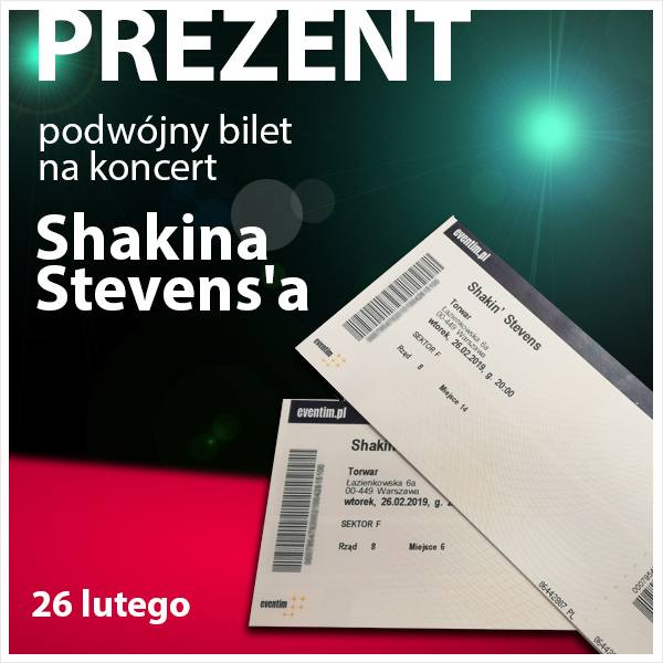 Bilety na koncert Shakina Stevens'a!