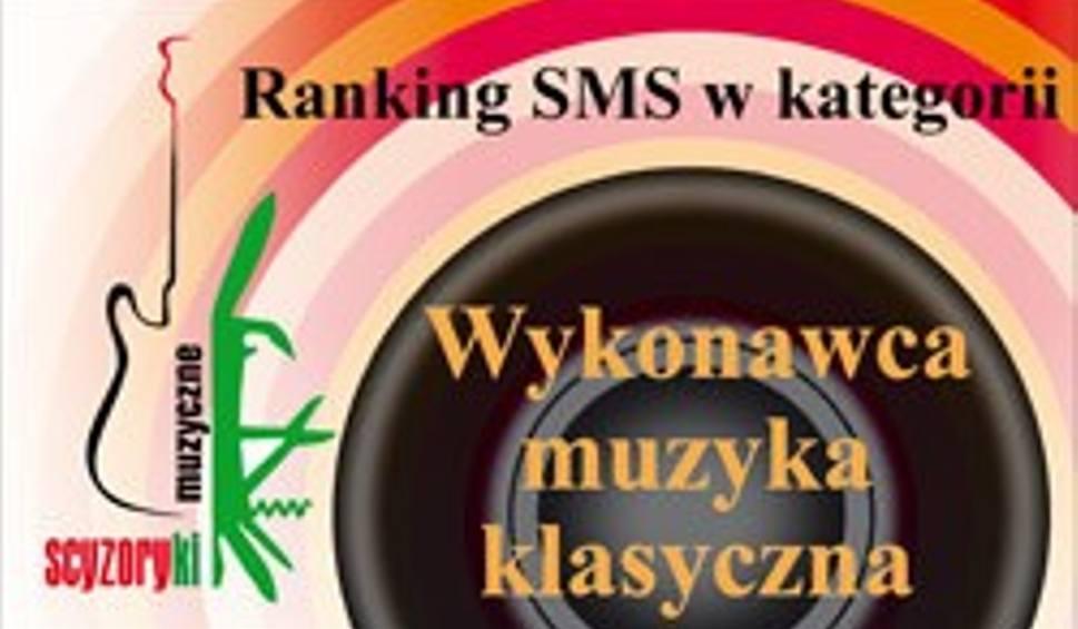 Ranking Sms W Kategorii Wykonawca Muzyka Klasyczna Echodniaeu