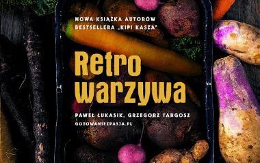 """""""Retrowarzywa"""" to książka kulinarna ratująca od zapomnienia produkty niepozorne."""
