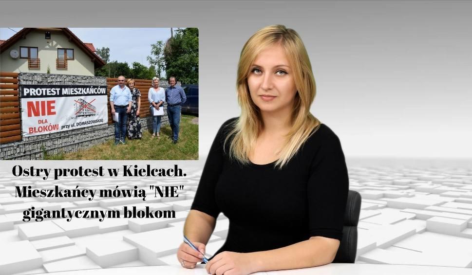 Film do artykułu: Wiadomości Echa Dnia. Ostry protest w Kielcach. Mieszkańcy nie chcą gigantycznych bloków