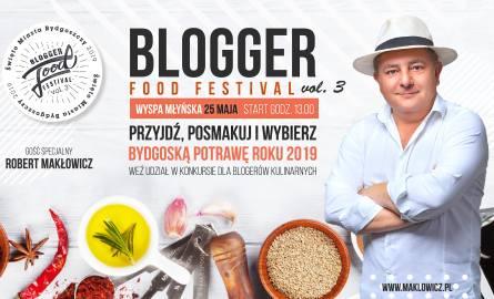 Blogger Food Festival vol. 3 - rusza kolejna edycja