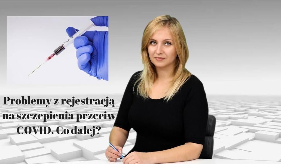 Film do artykułu: WIADOMOŚCI ECHA DNIA. Problemy z rejestracją na szczepienia przeciw COVID. Co dalej?